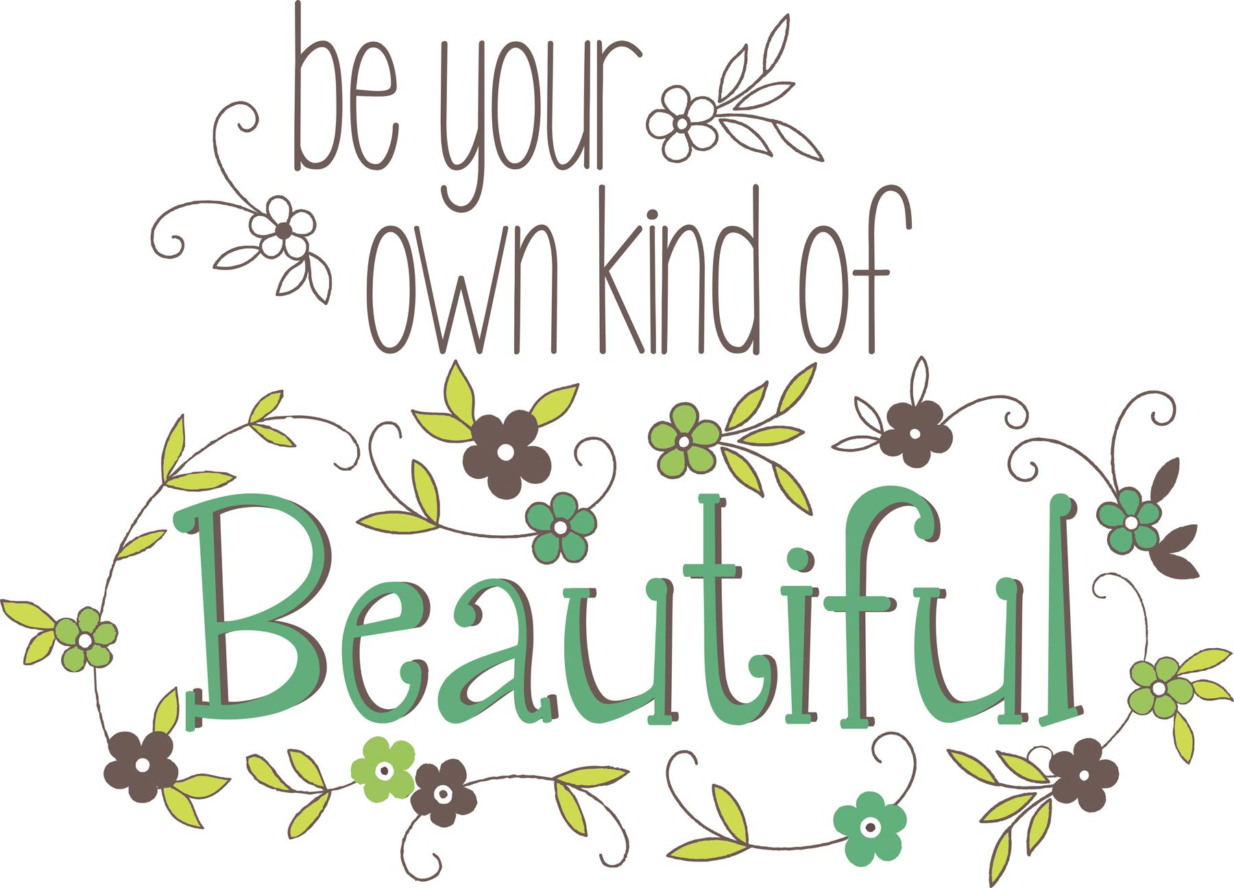 Be Your Own Kind Of Beautiful Wall Quote Wall Sticker Set